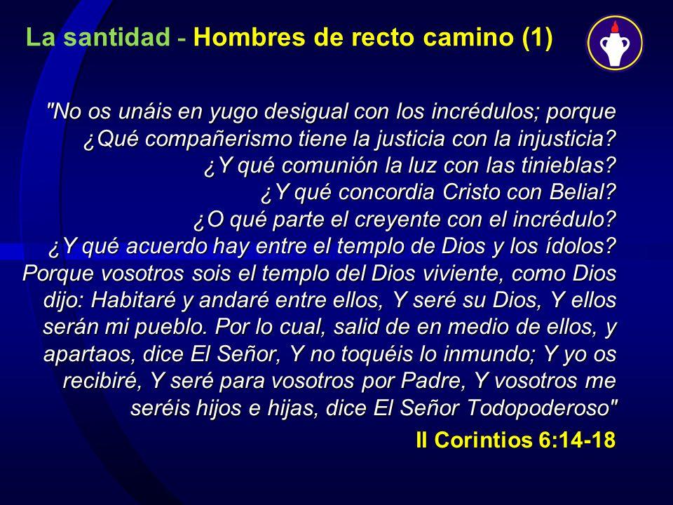 La santidad - Hombres de recto camino (1)