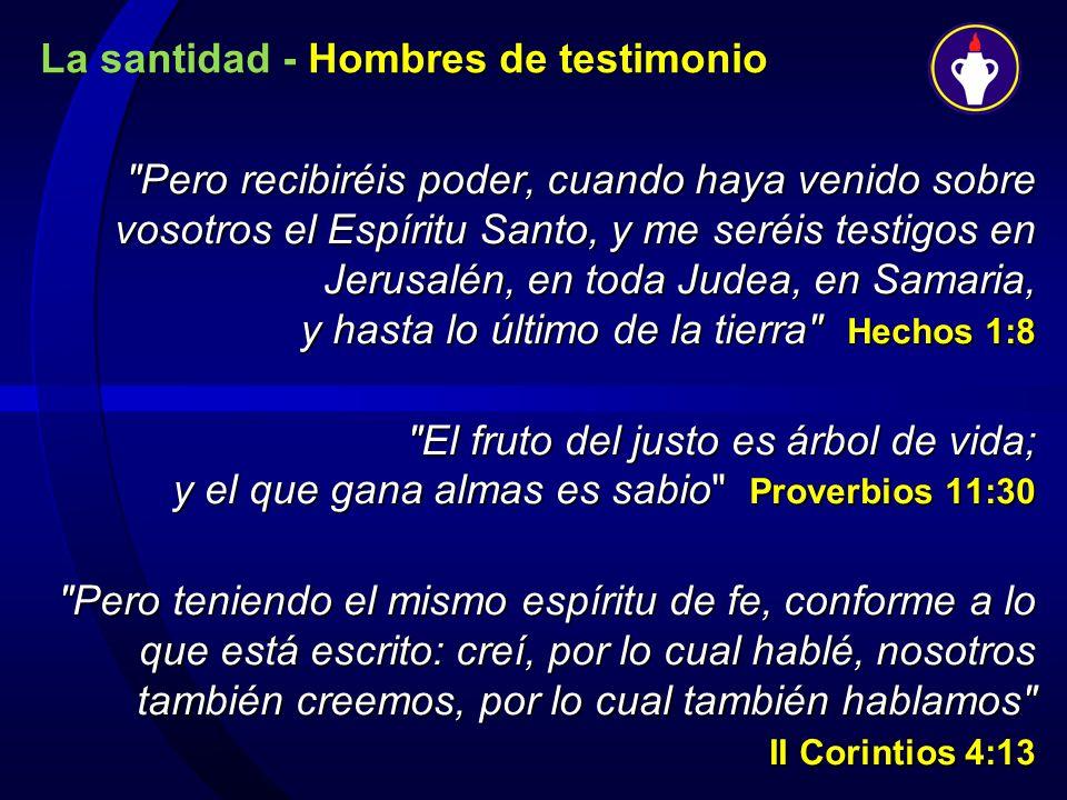 La santidad - Hombres de testimonio
