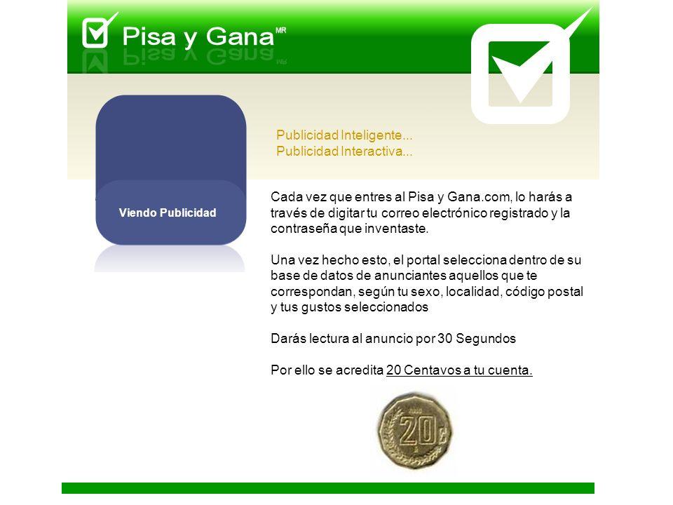 Cada vez que entres al Pisa y Gana.com, lo harás a través de digitar tu correo electrónico registrado y la contraseña que inventaste.