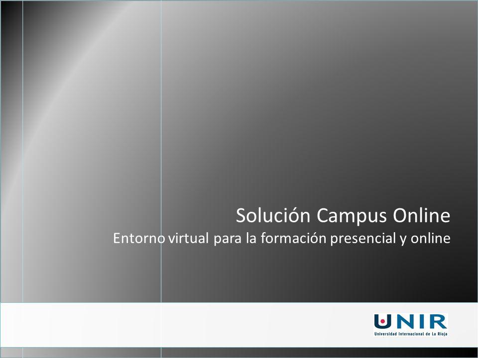 Solución Campus Online Entorno virtual para la formación presencial y online