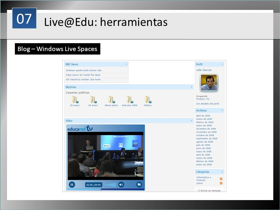 1 Live@Edu: herramientas Blog – Windows Live Spaces 07