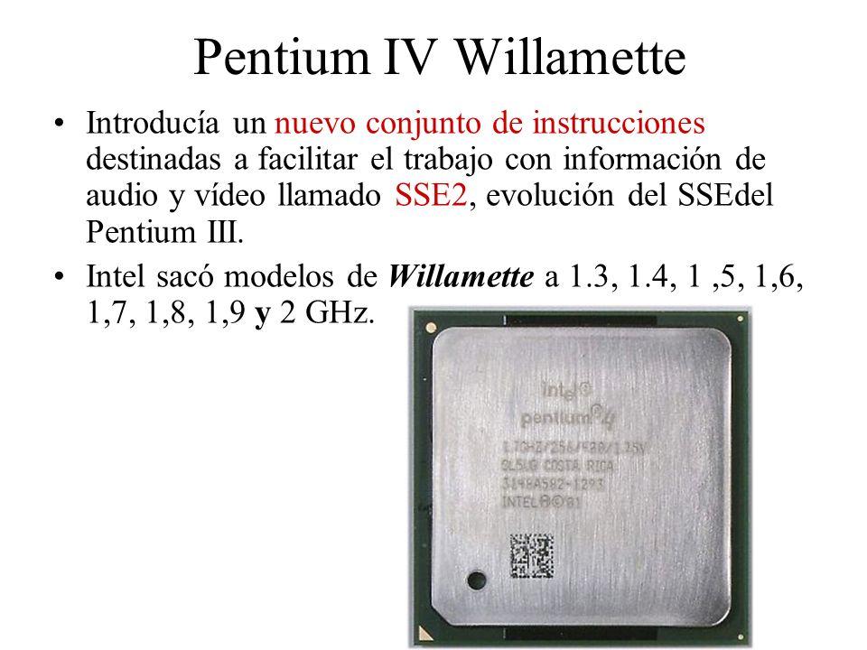Pentium IV Willamette Introducía un nuevo conjunto de instrucciones destinadas a facilitar el trabajo con información de audio y vídeo llamado SSE2, e