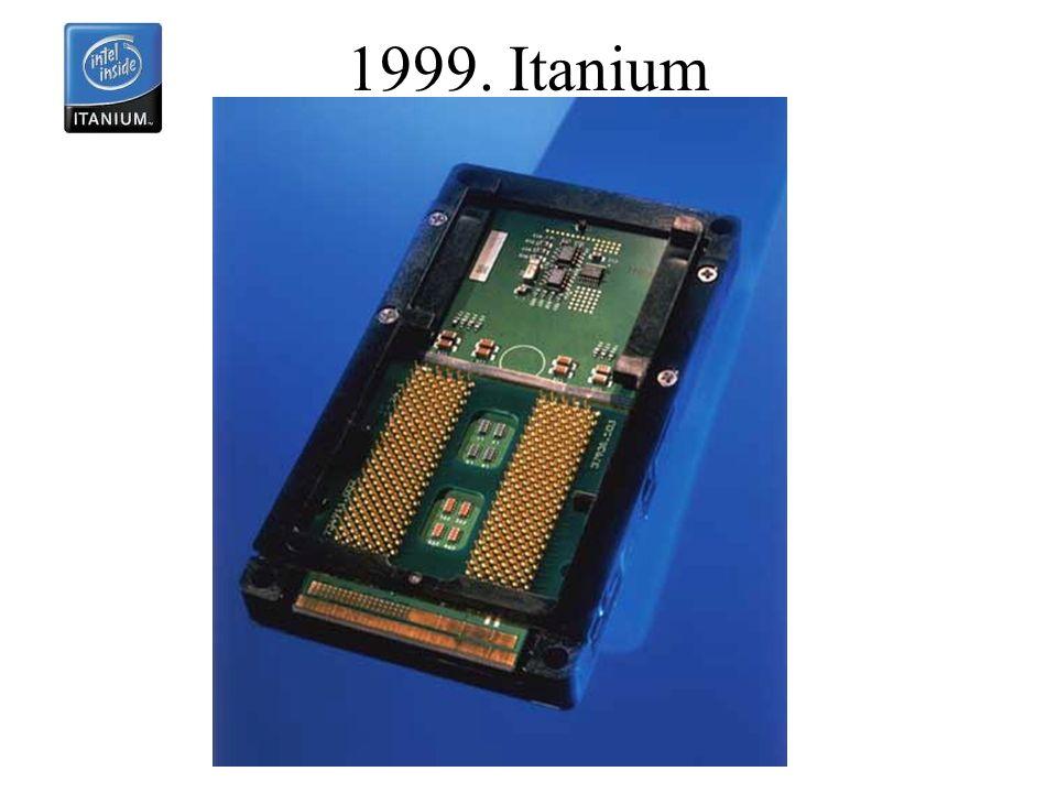 1999. Itanium