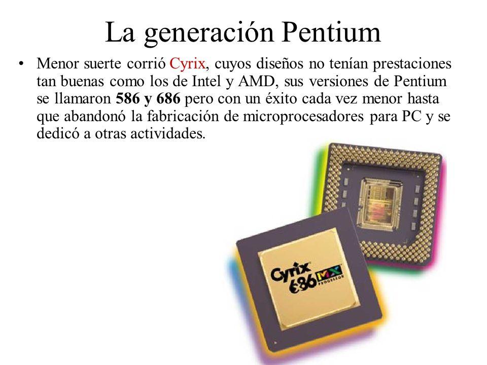 La generación Pentium Menor suerte corrió Cyrix, cuyos diseños no tenían prestaciones tan buenas como los de Intel y AMD, sus versiones de Pentium se