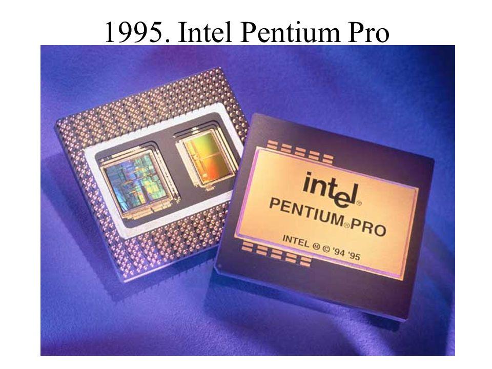 1995. Intel Pentium Pro
