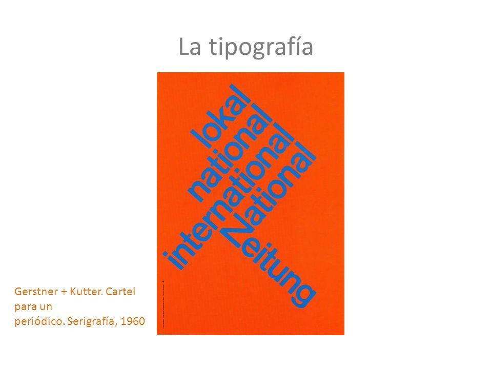 La tipografía Gerstner + Kutter. Cartel para un periódico. Serigrafía, 1960