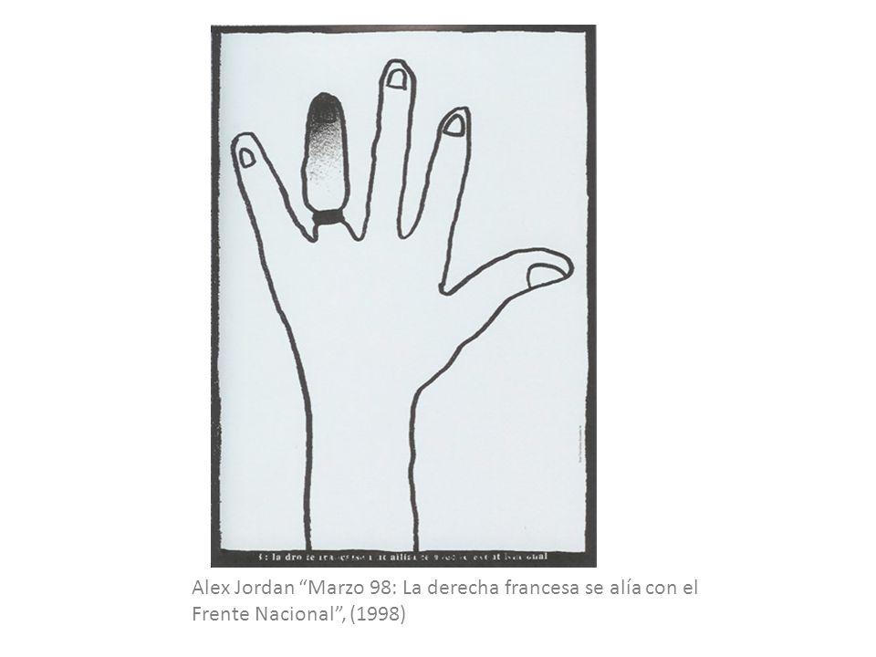 Alex Jordan Marzo 98: La derecha francesa se alía con el Frente Nacional, (1998)