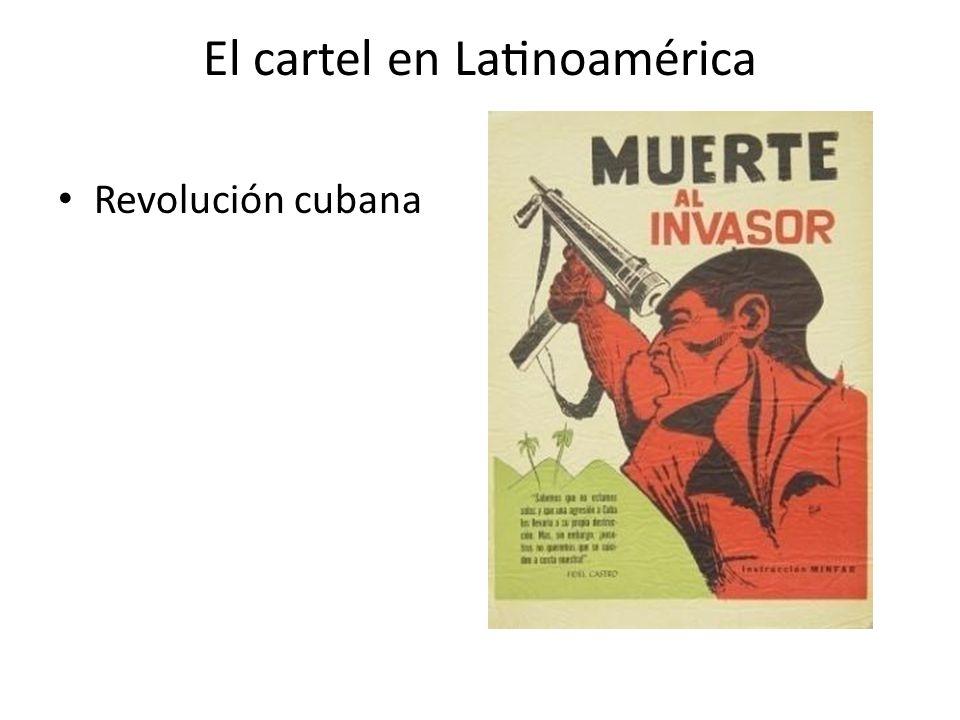 El cartel en Latinoamérica Revolución cubana