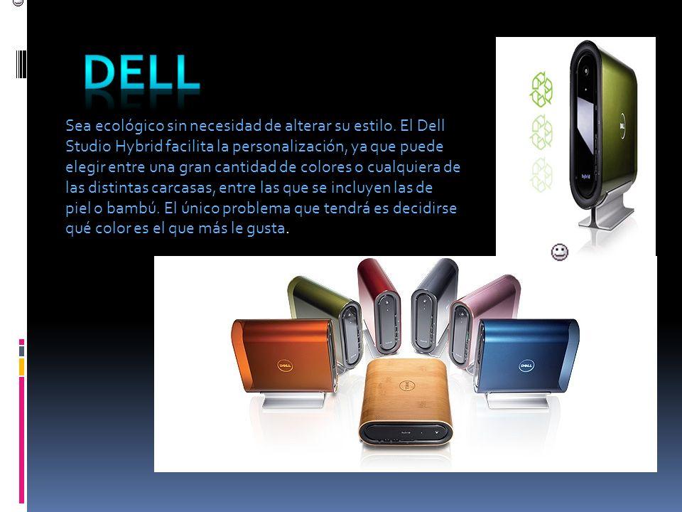 Sea ecológico sin necesidad de alterar su estilo. El Dell Studio Hybrid facilita la personalización, ya que puede elegir entre una gran cantidad de co