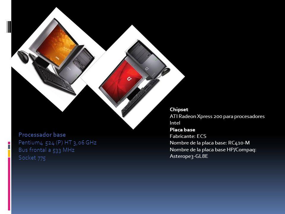 Processador base Pentium4 524 (P) HT 3,06 GHz Bus frontal a 533 MHz Socket 775 Chipset ATI Radeon Xpress 200 para procesadores Intel Placa base Fabric