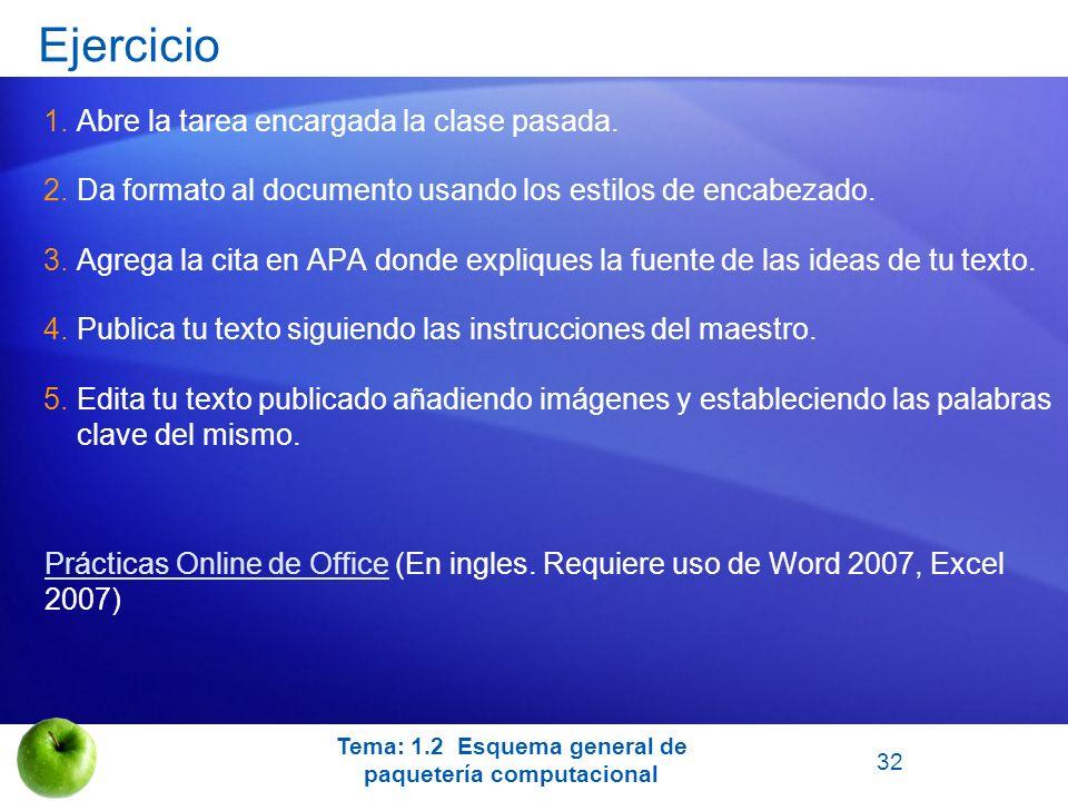 Ejercicio 1.Abre la tarea encargada la clase pasada. 2.Da formato al documento usando los estilos de encabezado. 3.Agrega la cita en APA donde expliqu