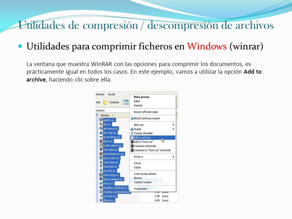 Utilidades de compresión / descompresión de archivos Utilidades para comprimir ficheros en Windows (winrar) La ventana que muestra WinRAR con las opci