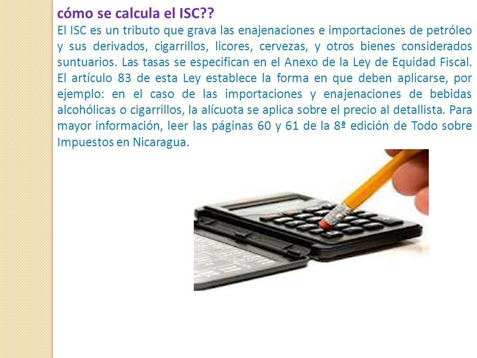 cómo se calcula el ISC?.