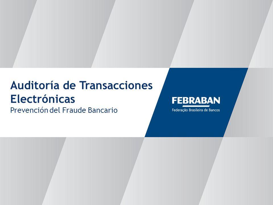 Auditoría de Transacciones Electrónicas Prevención del Fraude Bancario