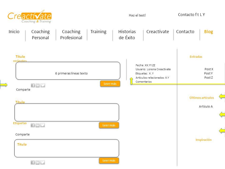 InicioCoaching Personal Coaching Profesional TrainingHistorias de Éxito CreactívateContactoBlog Haz el test! Contacto f t L Y Sincronizar con redes so