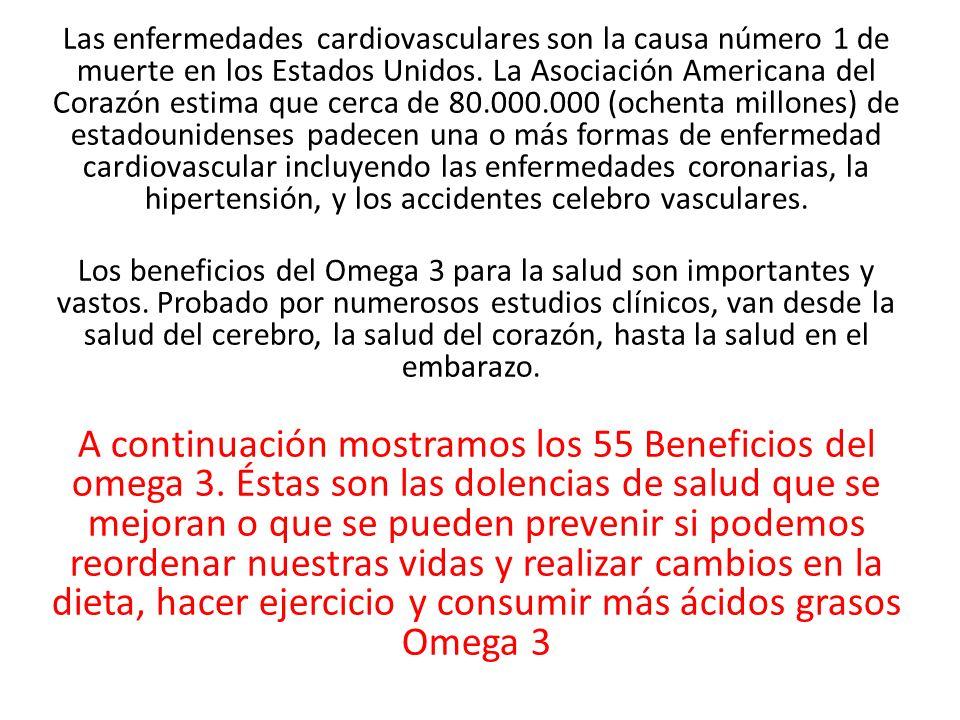 Las enfermedades cardiovasculares son la causa número 1 de muerte en los Estados Unidos. La Asociación Americana del Corazón estima que cerca de 80.00