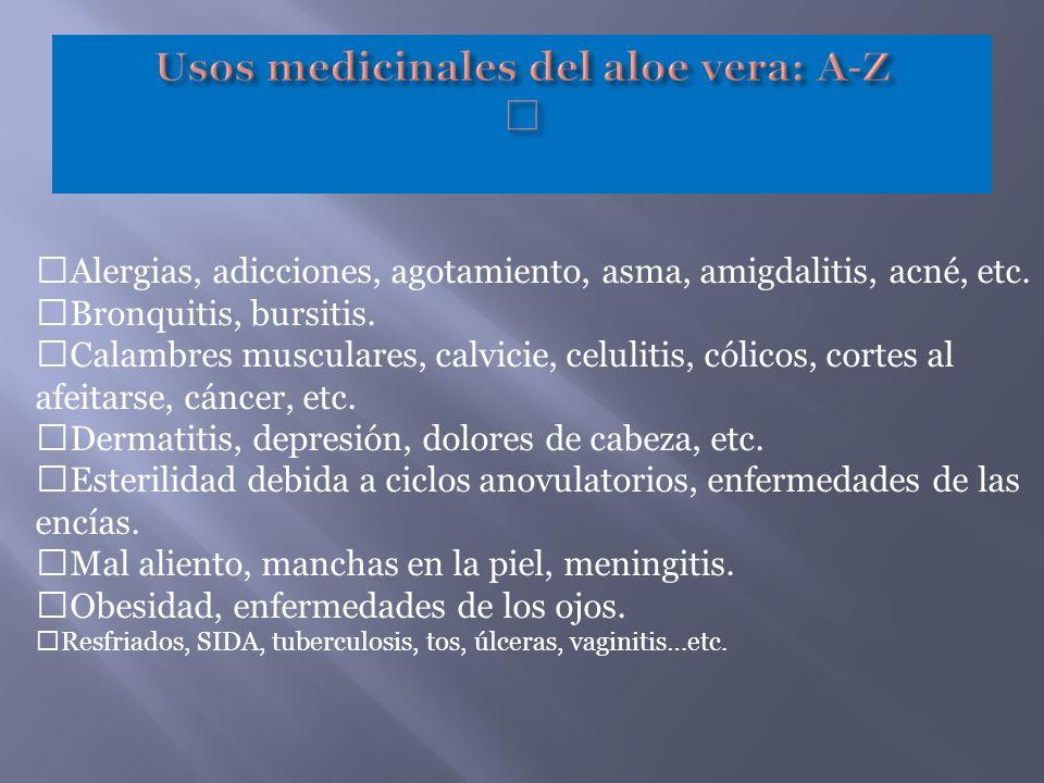 —Alergias, adicciones, agotamiento, asma, amigdalitis, acné, etc. —Bronquitis, bursitis. —Calambres musculares, calvicie, celulitis, cólicos, cortes a