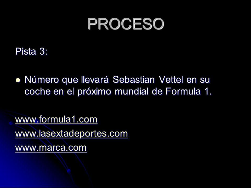 PROCESO Pista 3: Número que llevará Sebastian Vettel en su coche en el próximo mundial de Formula 1.