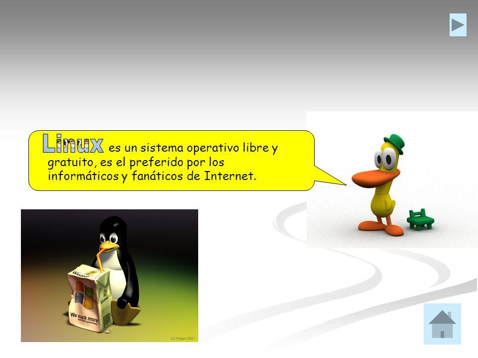 es un sistema operativo libre y gratuito, es el preferido por los informáticos y fanáticos de Internet.