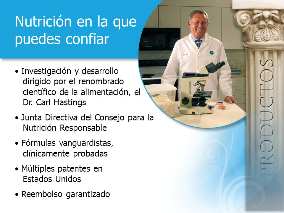 Nutrición en la que puedes confiar Investigación y desarrollo dirigido por el renombrado científico de la alimentación, el Dr.