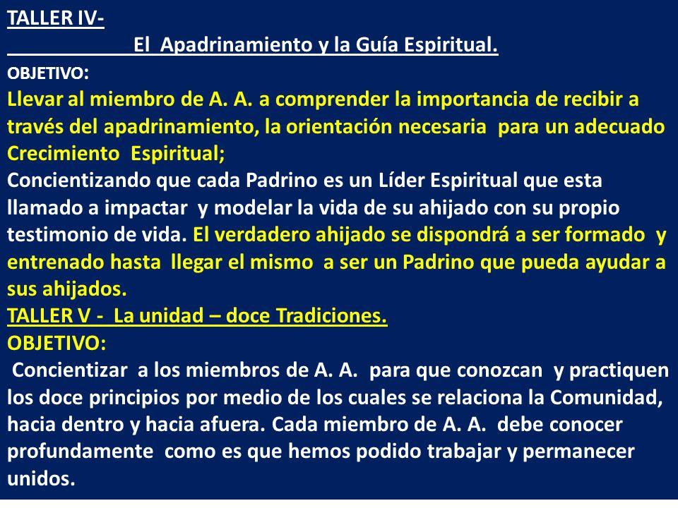 TALLER IV- El Apadrinamiento y la Guía Espiritual.