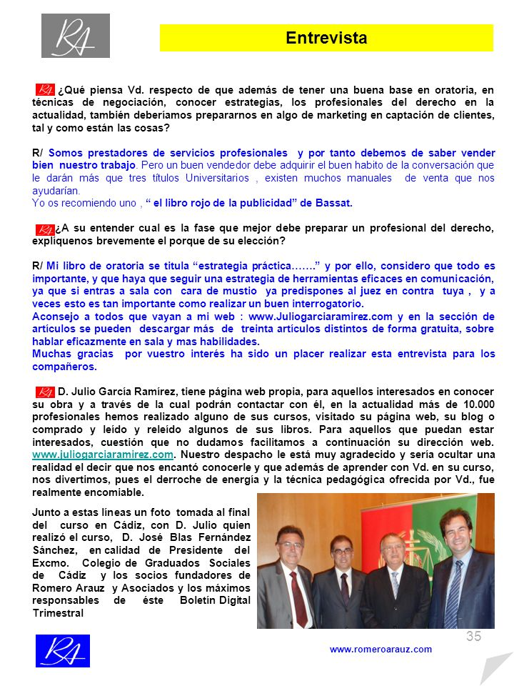 34 Entrevista www.romeroarauz.com ¿D.
