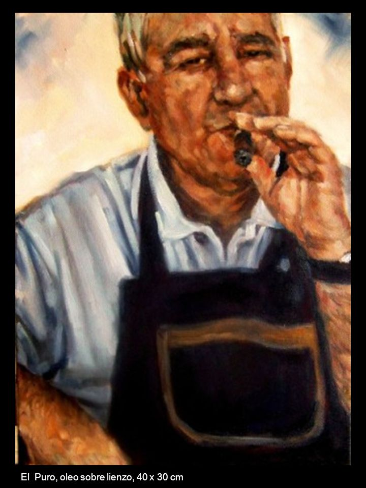 El Puro, oleo sobre lienzo, 40 x 30 cm