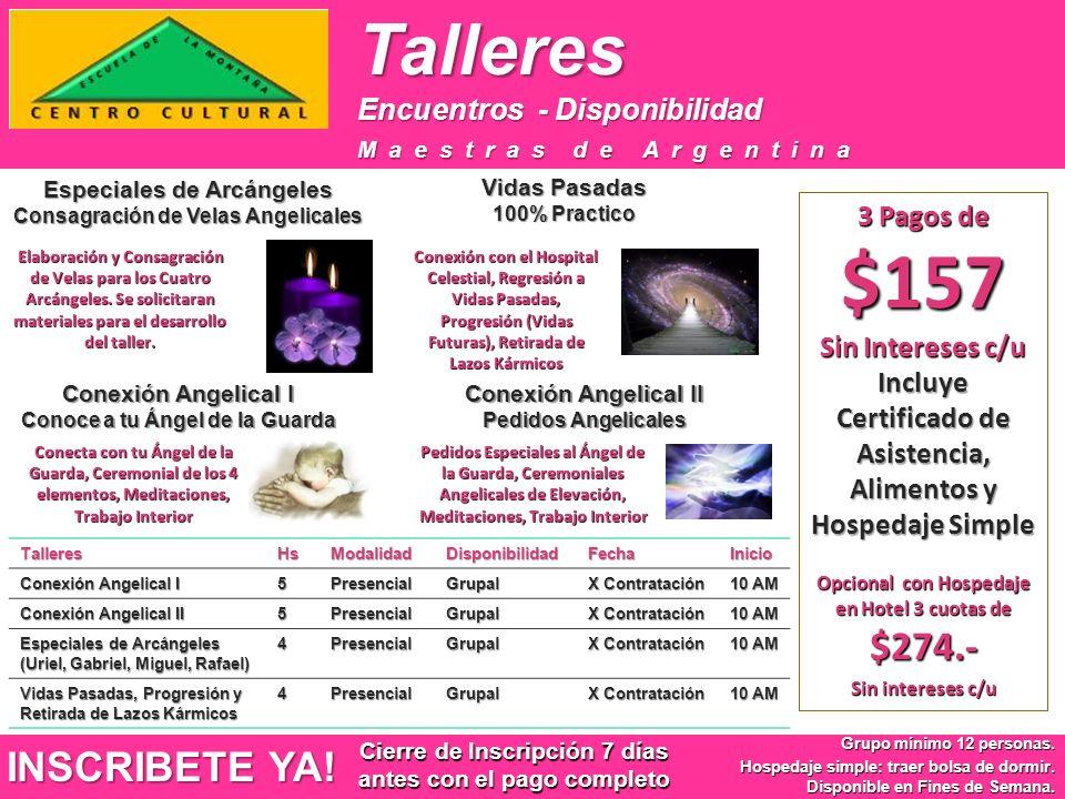 Talleres Encuentros - Disponibilidad Talleres Encuentros - Disponibilidad Maestras de Argentina INSCRIBETE YA.