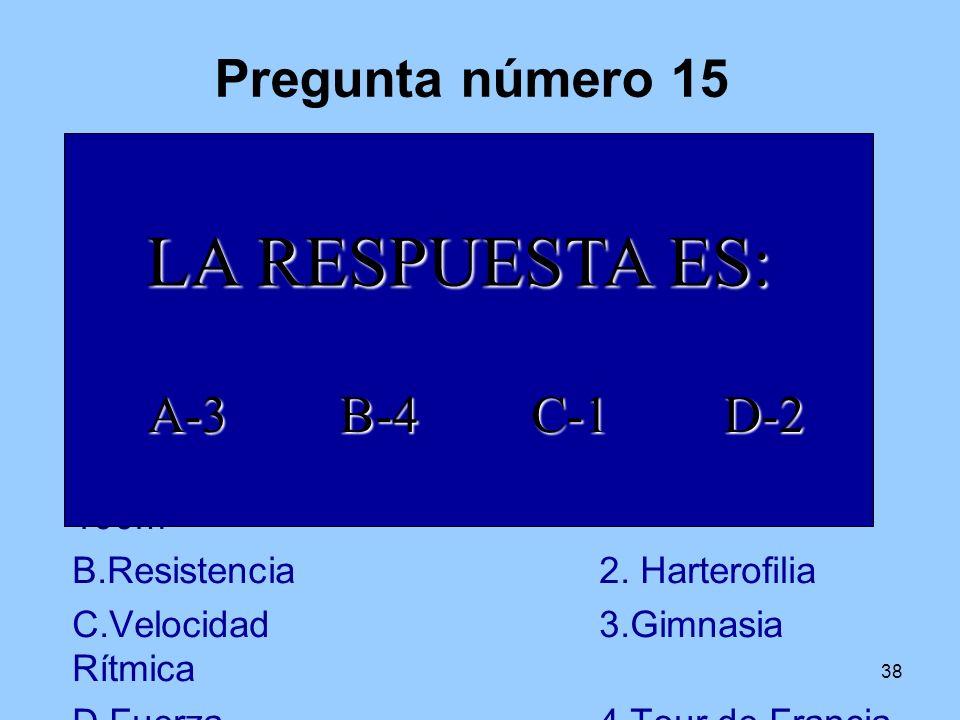 37 Pregunta número 14 Esta imagen corresponde a dos... 9 6 12 3 10 9 8764 5 3 21 0 LA RESPUESTA ES: ARTICULACIONES