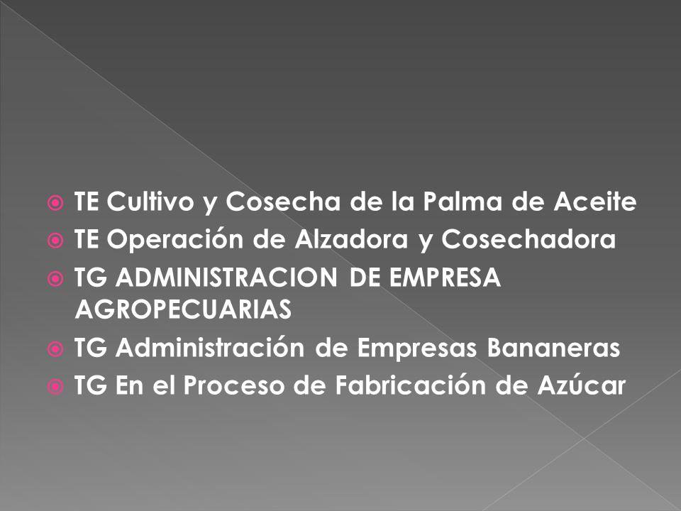 TG MECANICA AGRICOLA TG MECANIZACION AGRICOLA TG PRODUCCIÓN AGRÍCOLA TG RIEGO DRENAJE Y MANEJO DE SUELOS AGRICOLAS