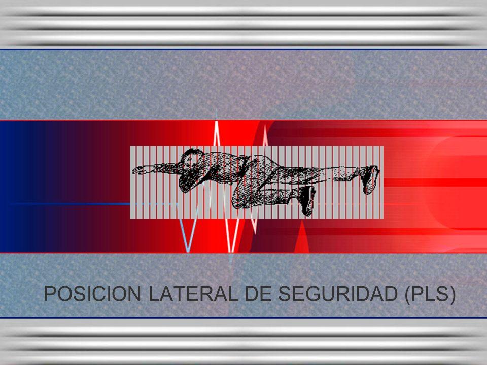 POSICION LATERAL DE SEGURIDAD (PLS)