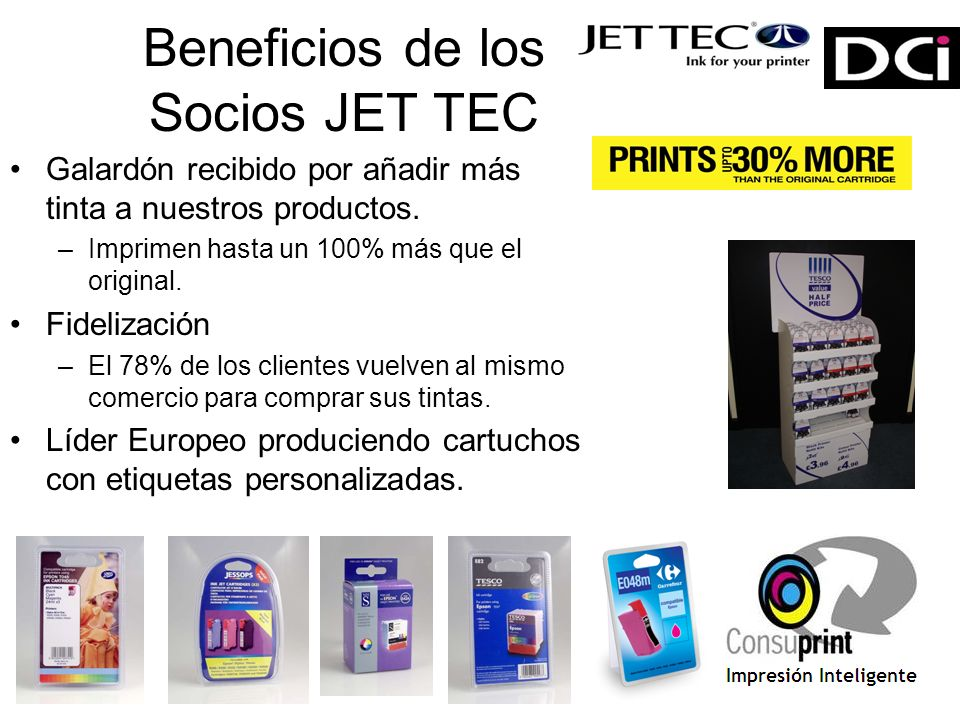 Beneficios de los Socios JET TEC Galardón recibido por añadir más tinta a nuestros productos.