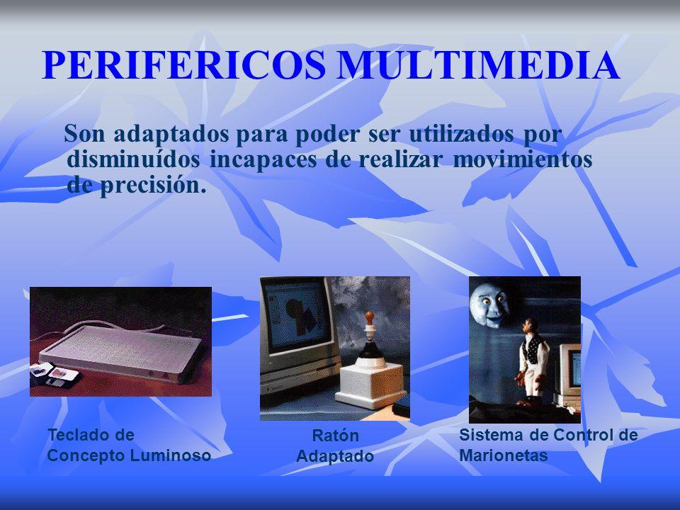 PERIFERICOS MULTIMEDIA Son adaptados para poder ser utilizados por disminuídos incapaces de realizar movimientos de precisión. Teclado de Concepto Lum