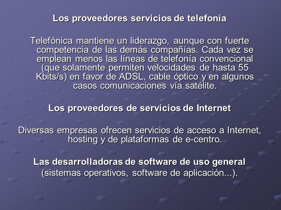 Los proveedores servicios de telefonía Telefónica mantiene un liderazgo, aunque con fuerte competencia de las demás compañías. Cada vez se emplean men