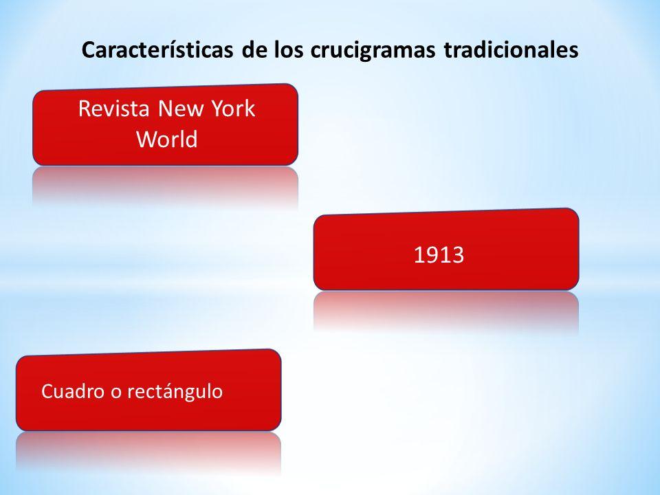 Características de los crucigramas tradicionales Revista New York World 1913 Cuadro o rectángulo