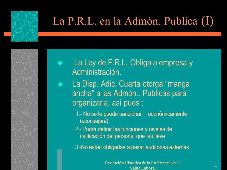 Evolución Historica de la Enfermería en la Salud Laboral 2 La P.R.L.