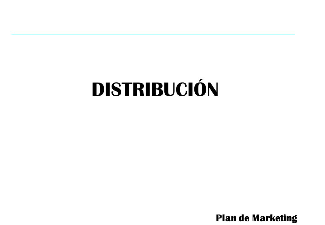 DISTRIBUCIÓN Plan de Marketing