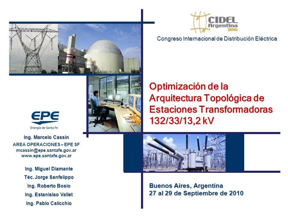 Optimización de la Arquitectura Topológica de Estaciones Transformadoras 132/33/13,2 kV Ing.