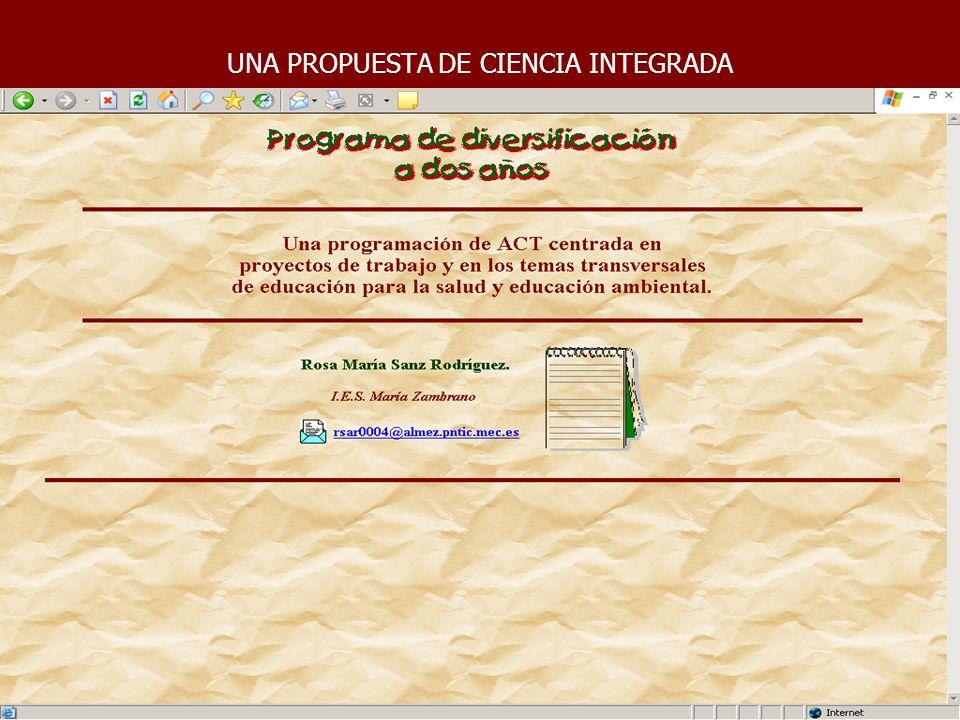 CIENCIA INTEGRADA TRABAJO POR PROYECTOS CENTRADA EN EDUCACIÓN AMBIENTAL Y EN CIENCIAS DE LA SALUD