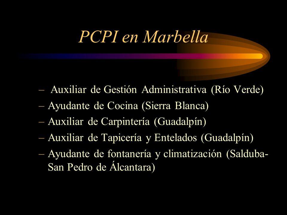 PCPI en Marbella – Auxiliar de Gestión Administrativa (Río Verde) –Ayudante de Cocina (Sierra Blanca) –Auxiliar de Carpintería (Guadalpín) –Auxiliar d