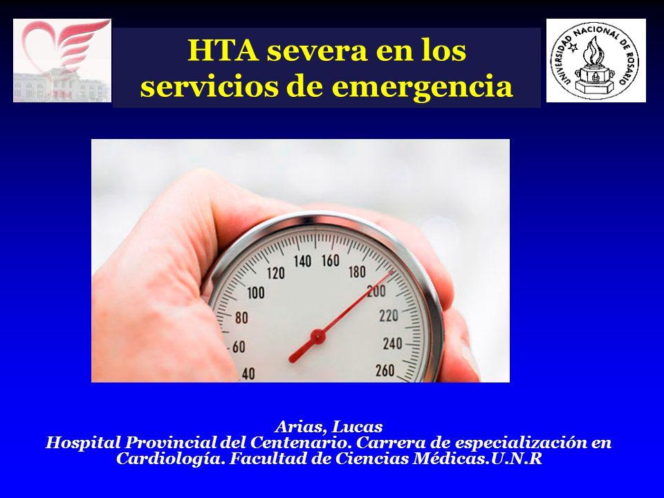 Clasificación HTA severa en los servicios de emergencia Con daño agudo de órgano blanco Emergencias hipertensivas Emergencias clínicas asociadas a HTA severa Sin daño agudo de órgano blanco HTA severa de riesgo indeterminado HTA severa aislada Emergencias clínicas asociadas a HTA severa