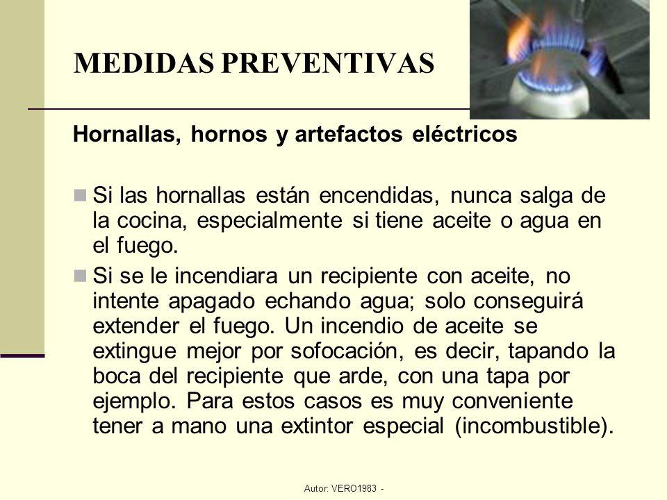 Autor: VERO1983 - Hornallas, hornos y artefactos eléctricos Si las hornallas están encendidas, nunca salga de la cocina, especialmente si tiene aceite