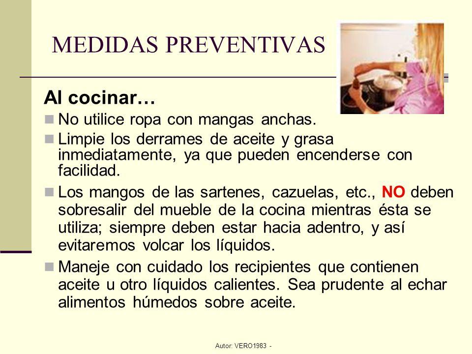 Autor: VERO1983 - Al cocinar… No utilice ropa con mangas anchas. Limpie los derrames de aceite y grasa inmediatamente, ya que pueden encenderse con fa
