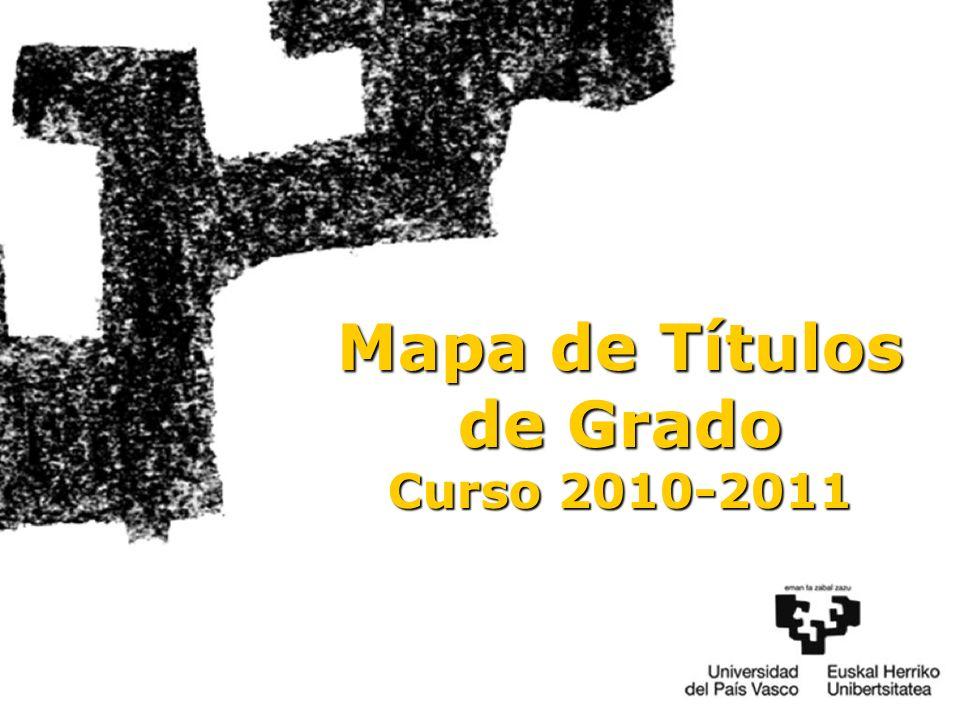 18 Mapa de Títulos de Grado Curso 2010-2011