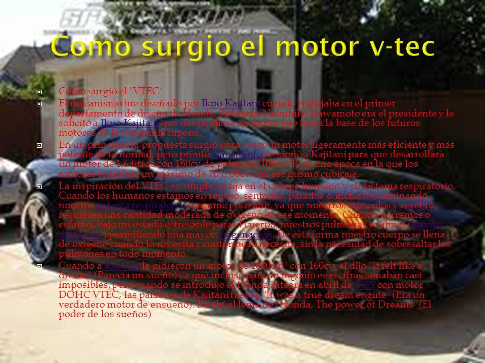 Cómo surgió el VTEC El mecanismo fue diseñado por Ikuo Kajitani cuando trabajaba en el primer departamento de diseño de Honda.