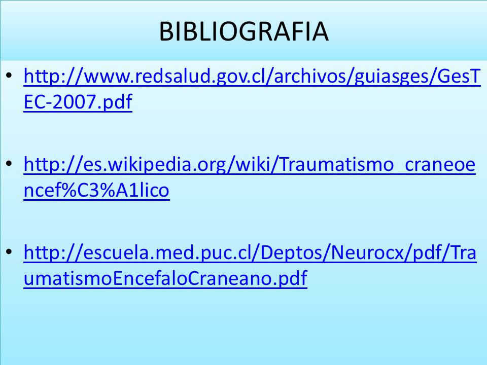 BIBLIOGRAFIA http://www.redsalud.gov.cl/archivos/guiasges/GesT EC-2007.pdf http://www.redsalud.gov.cl/archivos/guiasges/GesT EC-2007.pdf http://es.wik