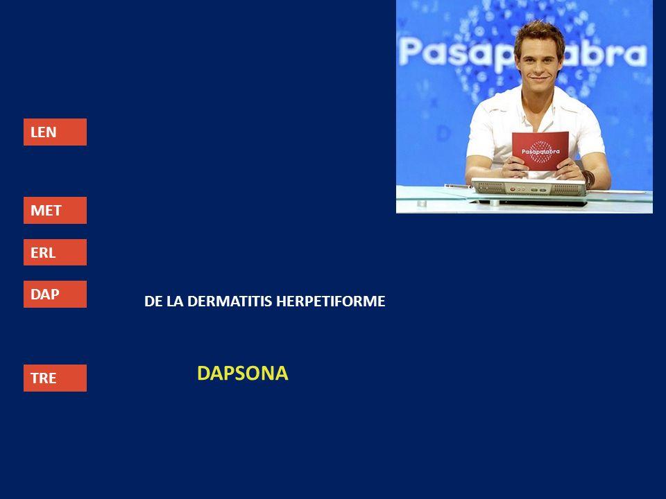 LEN MET ERL DAP TRE DE LA DERMATITIS HERPETIFORME DAPSONA