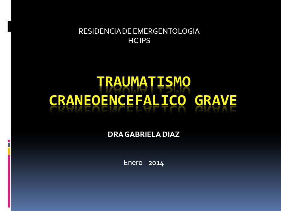 RESIDENCIA DE EMERGENTOLOGIA HC IPS DRA GABRIELA DIAZ Enero - 2014