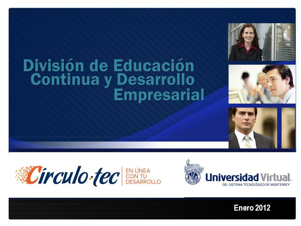 División de Educación Enero 2012 Continua y Desarrollo Empresarial