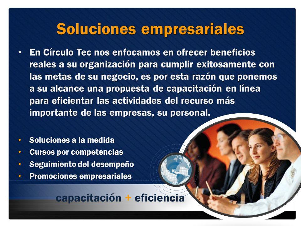 Soluciones empresariales En Círculo Tec nos enfocamos en ofrecer beneficios reales a su organización para cumplir exitosamente con las metas de su neg